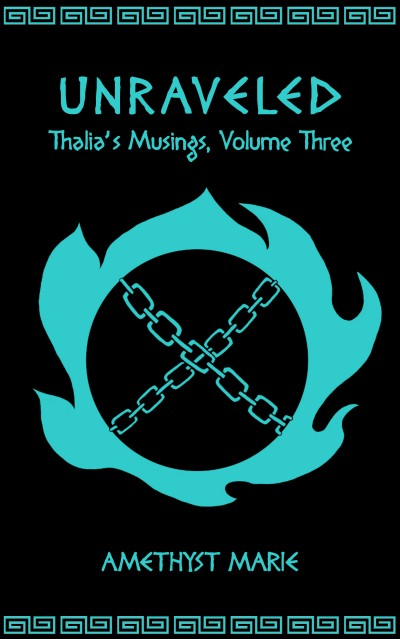 Unraveled (Thalia's Musings, Volume Three). Click to shop for Thalia's Musings ebooks!